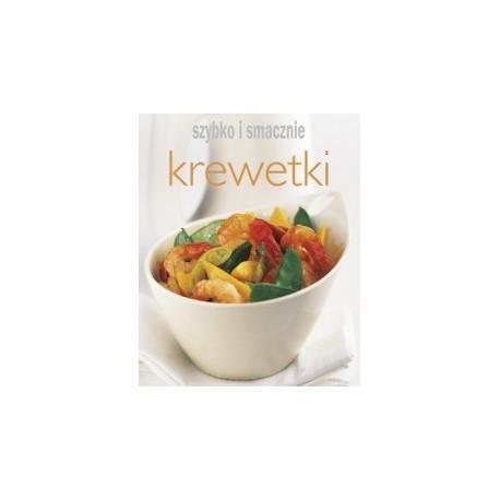Krewetki. Szybko i smacznie Sklep Wasabi Sushi Shop Wrocław produkty i akcesoria do sushi i kuchni orientalnej