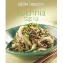 Kuchnia tajska. Szybko i smacznie
