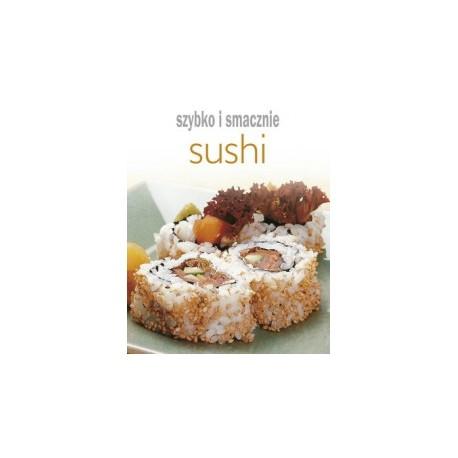 Sushi. Szybko i smacznie Sklep Wasabi Sushi Shop Wrocław produkty i akcesoria do sushi i kuchni orientalnej